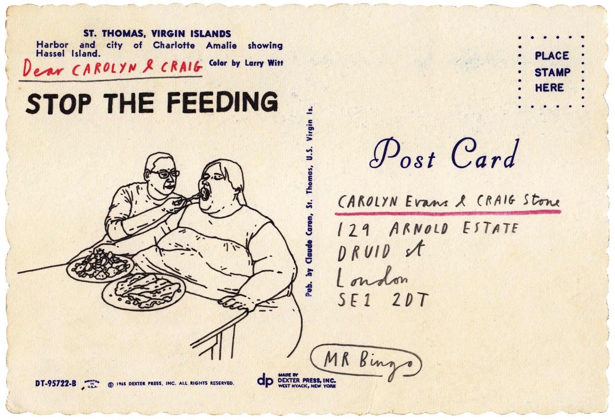 Stop feeding, un insulto en una postal de mr. bingo