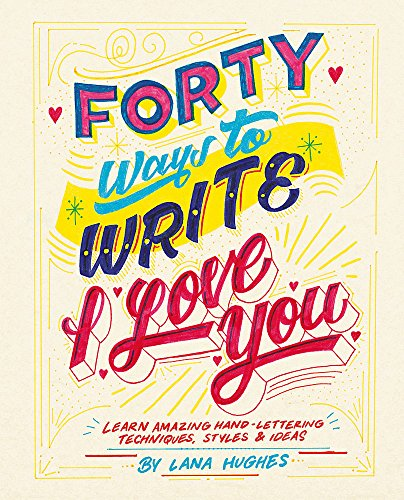 40 Ways to Write I Love You