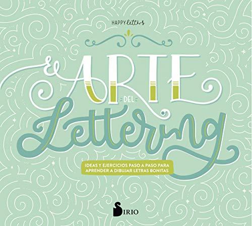 El arte del lettering (Spanish Edition)