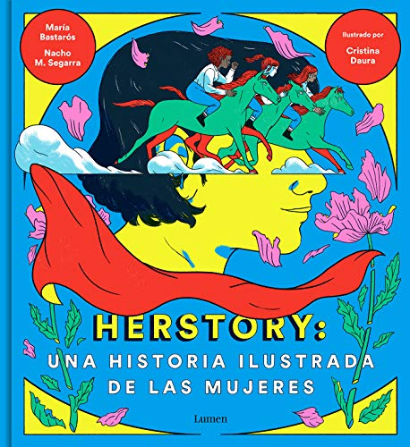 Herstory: Una historia ilustrada de las mujeres / Herstory: An Illustrated History about Women (Spanish Edition)