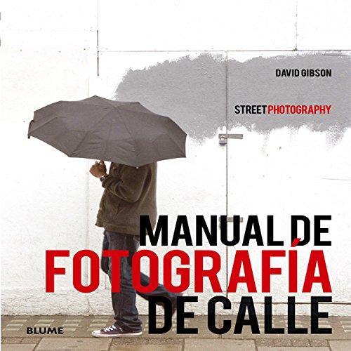 MANUAL DE FOTOGRAFIA DE CALLE - BLUME