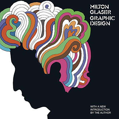 Milton Glaser: Graphic Design