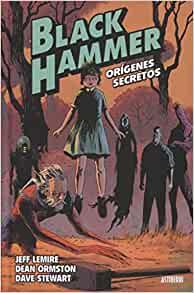 Black Hammer 1; Los origenes