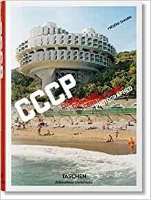 Frédéric Chaubin. CCCP (Bibliotheca Universalis) (Multilingual, German and French Edition)