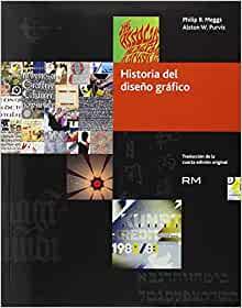 Historia del diseño gráfico (Spanish Edition)