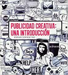 Publicidad creativa: una introducción (Spanish Edition)
