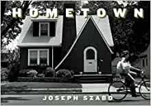 Joseph Szabo: Hometown