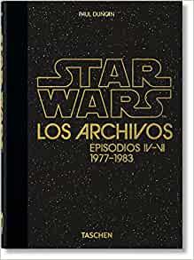 Los Archivos de Star Wars. 1977-1983. 40th Anniversary Edition (Spanish Edition)